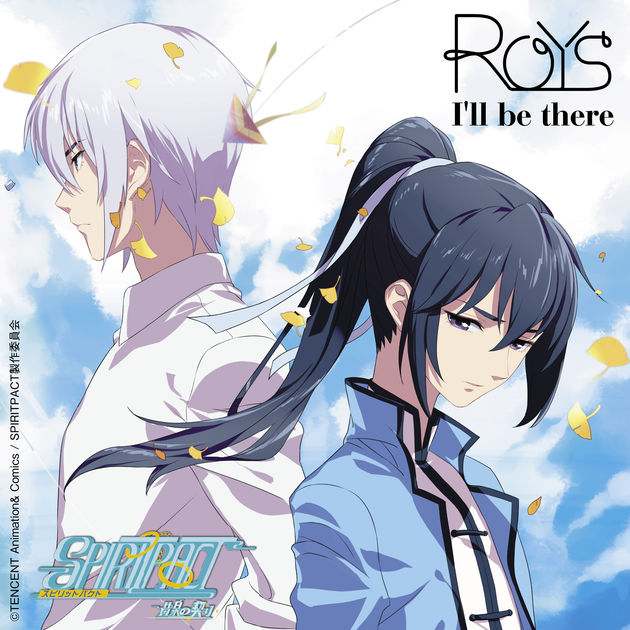 Single |  Roys  - I'll be there |  Spiritpact |  Ending Theme