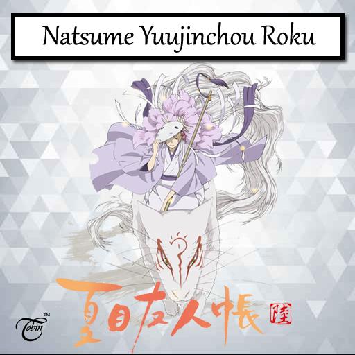Natsume Yuujinchou Roku