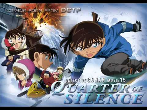Detective Conan Movie 15: Quarter of Silence | 720p | TV | English Subbed